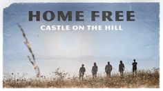 Ed Sheeran - Castle on the Hill (A cappella cover by Home Free) | One of my all-time favourites by these guys! ♥