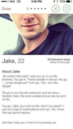 Jake, who's always one step ahead: | 25 Dating Profiles That Will Make You Feel Better About Your Love Life