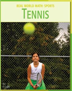 Tennis Century Skills Library: Real World Math) -- See this great product. Tennis Rules, Tennis Tips, Sport Tennis, How To Play Tennis, Tennis Equipment, Learn To Swim, Tennis Elbow, 21st Century Skills, Tennis Clothes