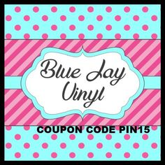 Save 10% with code PIN15 Etsy shop Blue Jay Vinyl www.BlueJayVinyl.Etsy.com   https://www.etsy.com/listing/264305933/coupon-code-pin15-save-10-off-your