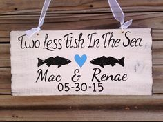 Two Less Fish In The Sea, Blue Rustic Wedding Sign, Mr. and Mrs. Wedding Sign, Tropica Wedding Sign, Ring Bearer Sign by iDecor4you on Etsy