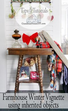 Farmhouse Hens Decorate DIY winter vignette with inherited objects from grandma, farm style, country girl decorating, quilt, oil lamp, red bows, hydrangea, dried hydrangeas, plaid, blanket ladder rack, do it yourself with what you have on hand! #omhgww