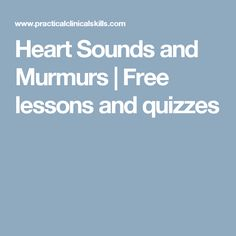 Heart Sounds and Murmurs | Free lessons and quizzes