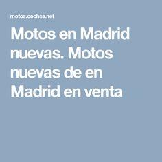 Motos en Madrid nuevas. Motos nuevas de en Madrid en venta