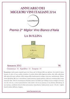 """Monferrato Bianco ARMASON 2012 con il punteggio di 96/100 è il seocndo miglior vino bianco d'Italia nell' """"Annuario dei Migliori Vini Bianchi Italiani"""" di Luca Maroni"""