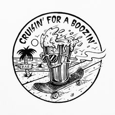 Cruisin' For A Boozin' Framed Art Print by Jamie Browne - Vector Black - Style Surfer, Skate Art, Flash Art, Surf Art, Framed Art Prints, Photo Art, Cool Art, Art Drawings, Graffiti