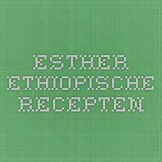 Esther Ethiopische recepten
