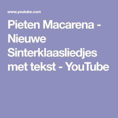 Pieten Macarena - Nieuwe Sinterklaasliedjes met tekst - YouTube Youtube, School, Classroom Ideas, Craft, Creative Crafts, Crafting, Classroom Setup, Handmade, Do It Yourself