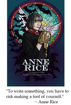 Anne Rice on Writing Anne Rice, Vampires, Quote Finder, The Vampire Chronicles, Interview With The Vampire, Writer's Block, Writing Quotes, Little Books, Queen Anne