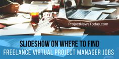 Where to Find Freelance Virtual Project Management Contracts Project Management, Improve Yourself, Told You So, Articles, Business, Projects, Tile Projects