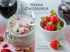 Przepisy Aleksandry: NOCNA OWSIANKA (W SŁOIKU) Oatmeal, Pudding, Breakfast, Desserts, Food, The Oatmeal, Morning Coffee, Tailgate Desserts, Deserts