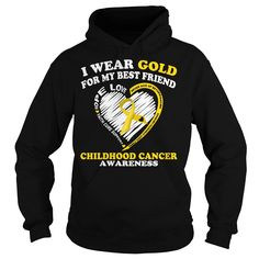 I Wear Gold For My Best Friend Childhood Cancer Awareness T-Shirt