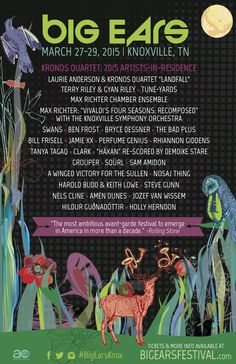 The Big Ears 2015 initial lineup is out! Terry Riley, Bill Frisell, Max Richter, Laurie Anderson, Four Seasons, Orchestra, Lineup, Musicians, Ears
