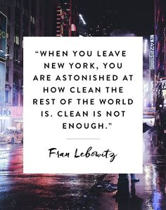 10 of Our Favorite Quotes About NYC via @PureWow