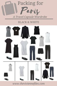 A travel capsule wardrobe for Paris, France in a black and white French minimal color palette