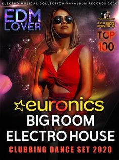 Euronics Bigroom Electro House (2020) Electro Music, Edm, Musicals, Album, Dance, House, Collection, Dancing, Haus