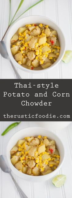 Thai-style Potato and Corn Chowder - A light yet hearty vegan Thai-style chowder that's loaded with potato and corn and flavored with garlic, onions, ginger, chili peppers, and lemongrass. Best Soup Recipes, Chili Recipes, Vegetarian Recipes, Healthy Recipes, Delicious Recipes, Healthy Soups, Potato Recipes, Vegetable Recipes, Healthy Food