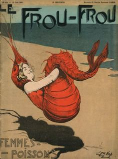 Brilliant lobster -girl illustration. Le Frou-Frou Magazine (France, 1900?)