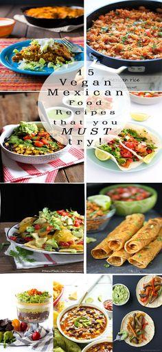 15 Amazing Vegan Mexican Food Recipes