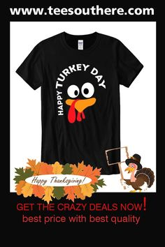 Happy Turkey Day – Funny Thanksgiving Gift For Turkey Lovers T Shirt