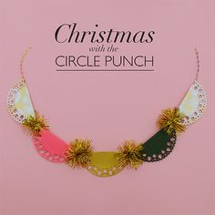 CHRISTMAS GARLAND WITH THE CIRCLE PUNCH VIDEO!