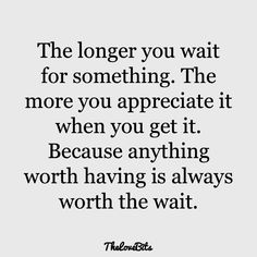 Long Distance Relationship Quotes For Him Marriage 62 Ideas Now Quotes, True Quotes, Quotes On Wisdom, Worth The Wait Quotes, Making Love Quotes, Hope For Love Quotes, I Like Him Quotes, You Make Me Happy Quotes, Fight Quotes