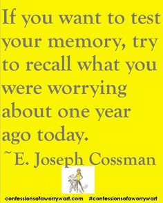Worrywart Worry Quotes #confessionsofaworrywart