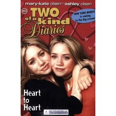 Mary-Kate and Ashley Collection * Fiction ~ Two of a Kind _ Diaries = Heart to Heart '#33 - 2004