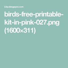 birds-free-printable-kit-in-pink-027.png (1600×311)