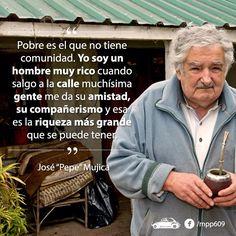 Mujica presidente de Uruguay,orgullo latino para el mundo,digan lo que digan nunca dejara de ser alguien muy importante que pasó por nuestras vidas para SER y no sólo vivir