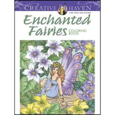 Dover® Enchanted Fairies Coloring Book
