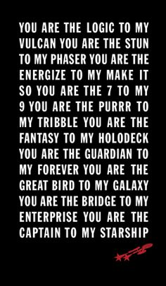 ☆ Star Trek Amoré ☆ Will you be the Guardian of my Forever? Star Wars, Star Trek Tos, My Funny Valentine, Valentines, Star Trek Quotes, Star Trek Wedding, Universe Quotes, Starship Enterprise, Nerd Love