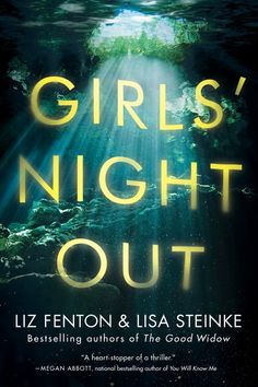 The 25 Best New Books to Put in Your Beach Bag This Summer Girls' Night Out by Liz Fenton and Lisa Steinke, Out July 24 Good New Books, I Love Books, Books To Read, My Books, Book Club Books, Book Lists, The Book, Book Nerd, Reading Lists