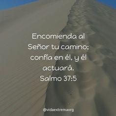 Encomienda al Señor tu camino; confía en él y él actuará. Salmo 37:5 #VidaCristiana #Fe #Iglesia #Versiculo Imágenes cristianas gratis