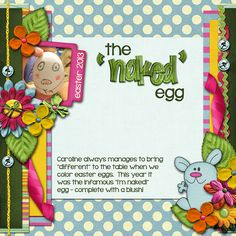 Using Funny Bunny by Sus Designs and Jen Yurko  http://scraptakeout.com/shoppe/Funny-Bunny-Collection1.html