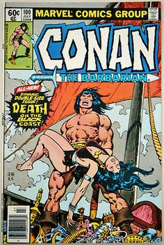 "Cornerstone Comics & Collectibles : Conan the Barbarian #100 (July 79') VF (8.0) Classic ""Queen of the Black Coast"""