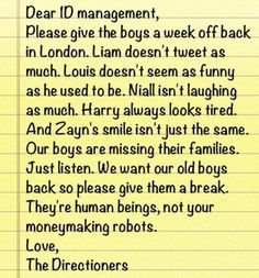 SPREAD EVERYWHERE!!!!!!! WE'RE DIRECTIONERS WE CAN DO ANYTHING. IF THIS GETS BIG ENOUGH MANAGEMENT COULD SEE IT. SPREAD THE WORD AND GET #lettheboysrestmanagement TRENDING!!!!!!!!!!!!!!< thank you directioners :)