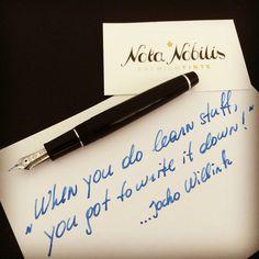 """""""When you do learn stuff, you got to write it down!"""" great quote by @jockowillink  Wir helfen beim Niederschreiben und Lernen mit einer edlen #Füllfeder und brillanter #Premiumtinte!  www.nota-nobilis.at  #businesstips #sailorpen #noodlers #deatramentis #diamine #füllfederhalter #füller #fountainpen #premium #learn #notebook #getafterit"""