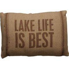 Lake Life is Best Pillow