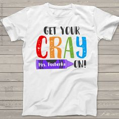 Teacher get your crayon personalized crew neck or vneck shirt - back to school teacher shirt Back To School Teacher, Back To School Gifts, Back To School Shopping, Back To School Outfits, Teacher Outfits, Teacher Shirts, Teacher Clothes, Teacher Stuff, Back To School Pictures