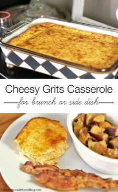 Brunch recipe, Cheesy Grits Casserole from Celebrations at Home