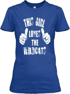 This Girl Loves the Kentucky Wildcats | Teespring