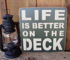 Life Is Better On The Deck Distressed Wood Sign by RusticNorthern, $25.00