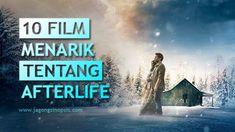 10 Film Tentang Kehidupan Setelah Kematian