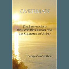 Overman by Georges van Vrekhem (kindle ebook)