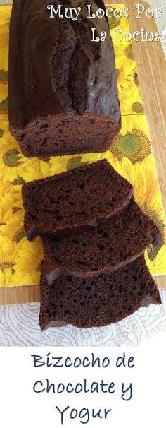 Muy Locos Por La Cocina: Bizcocho de Chocolate y Yogur
