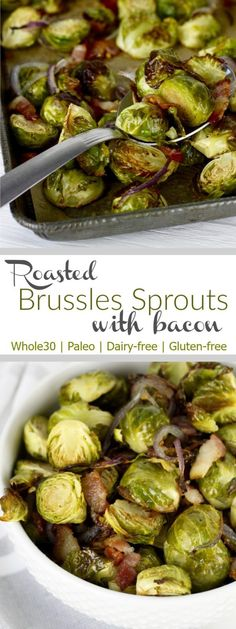 Perfectly Roasted Brussels Sprouts with Bacon make for an out-of-this-world delicious side-dish | Whole30 + Paleo | therealfoodrds.com