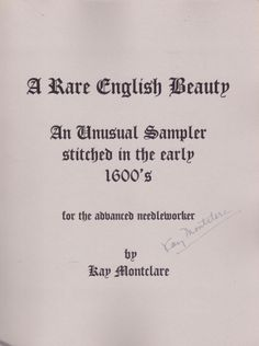 """Rare English Beauty"" by Kay Montclare"