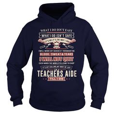 TEACHERS AIDE I WILL NOT QUIT T-Shirts, Hoodies. SHOPPING NOW ==► https://www.sunfrog.com/LifeStyle/TEACHERS-AIDE-SKULL-2-Navy-Blue-Hoodie.html?id=41382