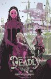 Pretty Deadly Volume 1 - The wild west is full of death and beauty in the war between death's daughters. Who will take up the mantel and guard the soul of the world? Beautiful art and great writing. Can't wait for more.
